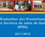 RAPPORT ET BASES DE DONNEES DE L'ÉVALUATION DES PRESTATIONS DES SERVICES DE SOINS DE SANTE (EPSS) 2017-2018